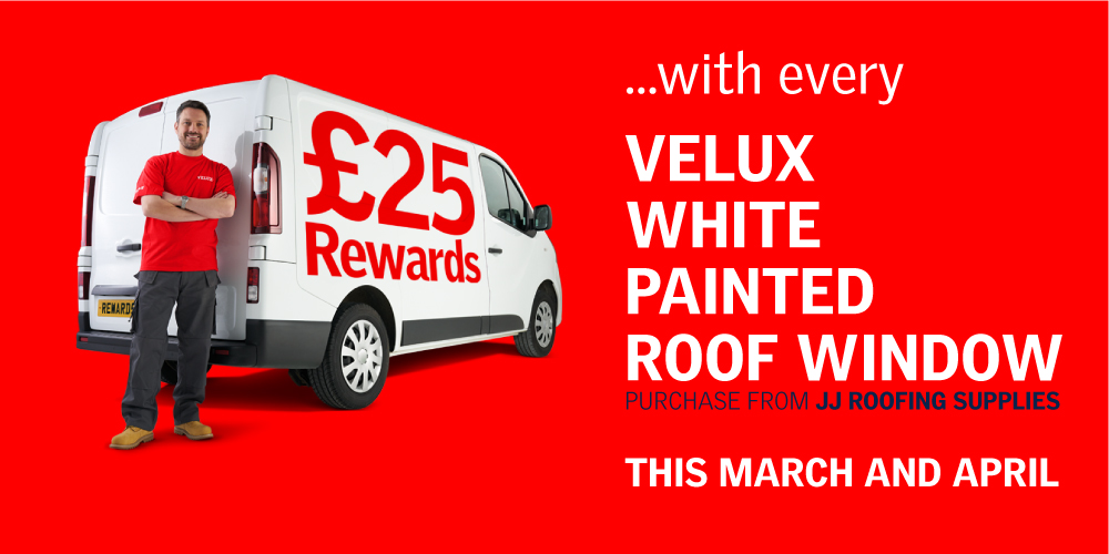 £25 Rewards with every Velux White Painted Roof Window purchased in April and March