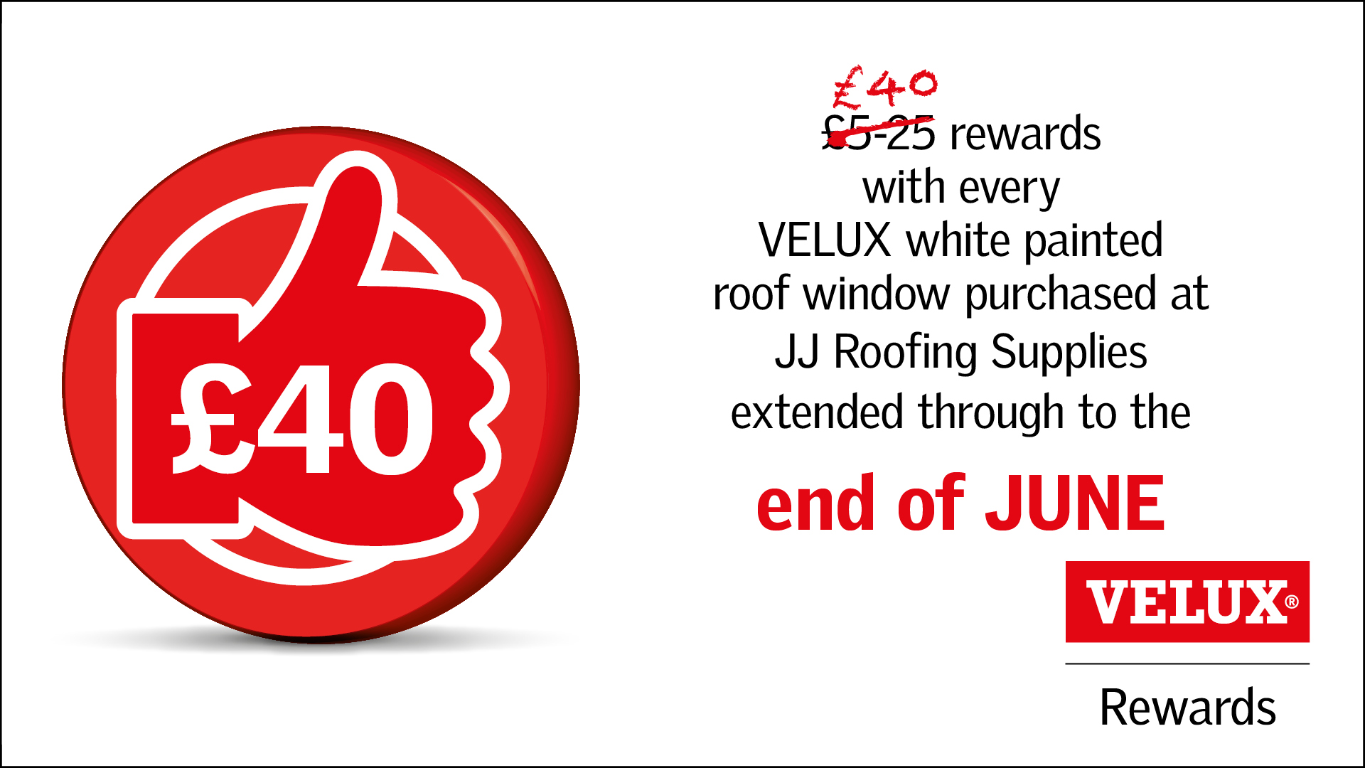 Get in! Velux Rewards Extended until end of June