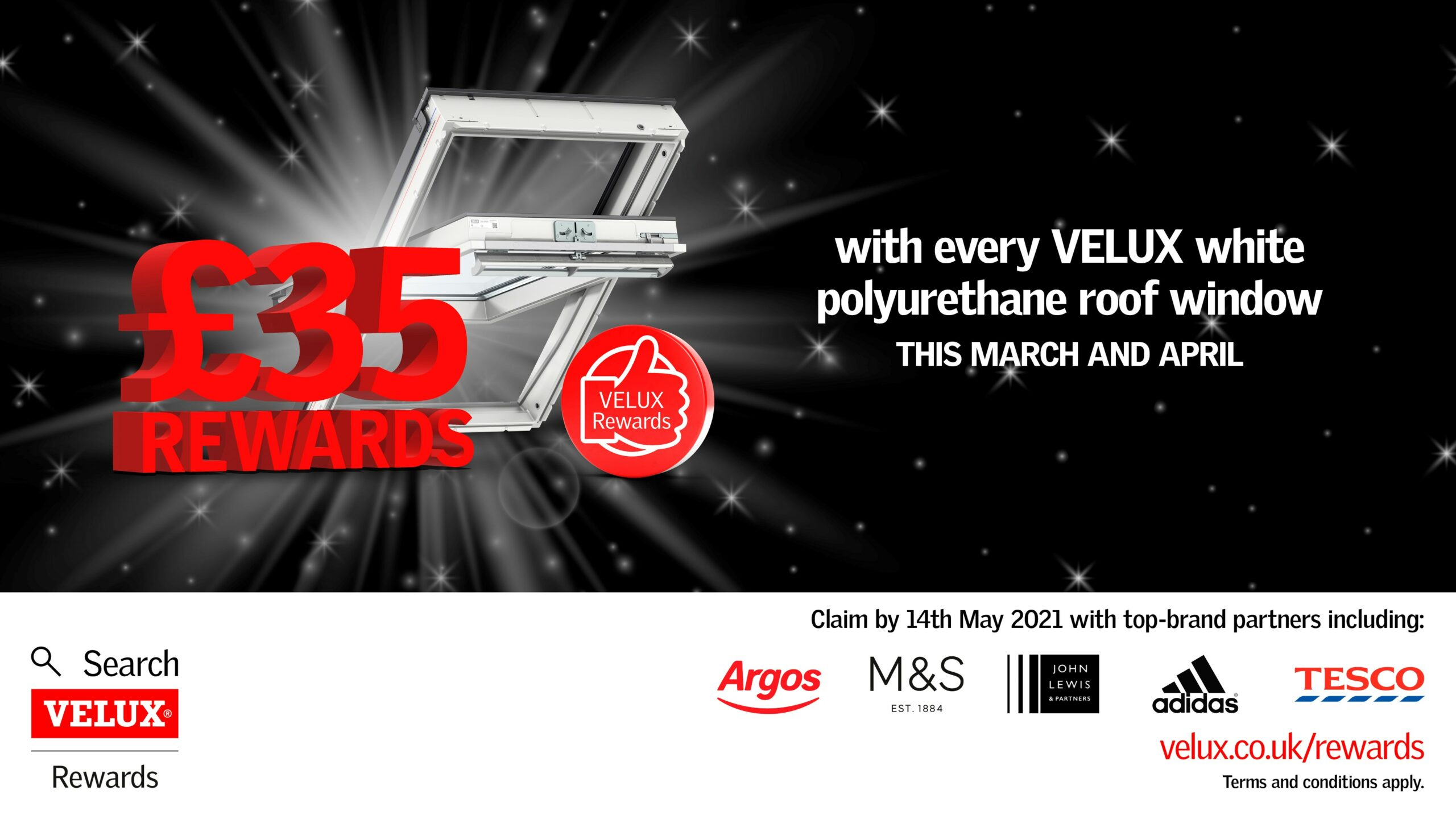 Velux Rewards March - April 2021 £35 Rewards for all Velux Polyurethane Pitched Roof Window purchase